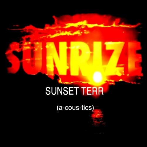 Sunrize Acoustics by Sunset Terr