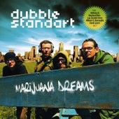 Marijuana Dreams by Dubblestandart
