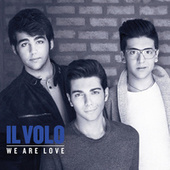 We Are Love de Il Volo