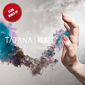 Heart (Club Mixes EP) von Tatana