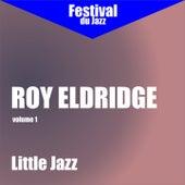 Little Jazz (Roy Eldridge - Vol. 1) by Roy Eldridge