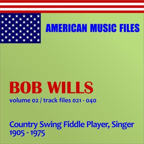 Bob Wills - Volume 2 by Bob Wills