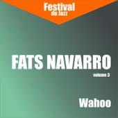 Wahoo (Fats Navarro - Vol. 3) by Fats Navarro