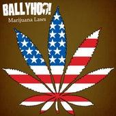 Marijuana Laws by Ballyhoo!