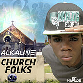 Church Folks - Single von Alkaline