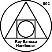 Hardhouse by Rey Barossa