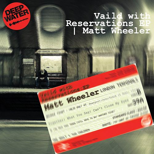 Valid With Reservations - Single by Matt Wheeler