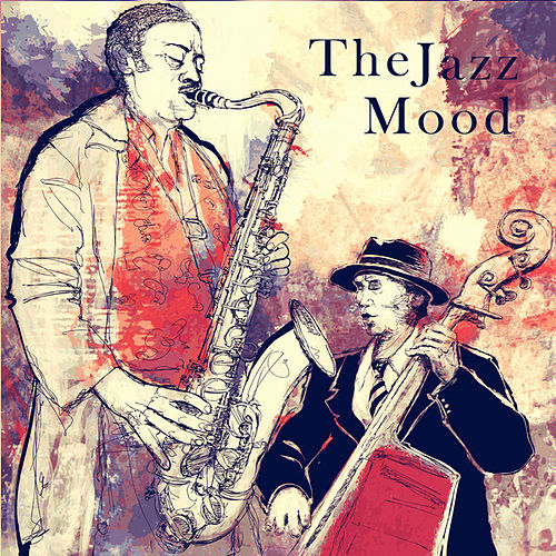 The Jazz Mood by Various Artists