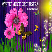 Emotions by Mystic Mood Orchestra