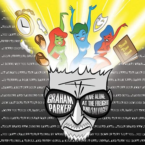 Live Alone at the Freight and Salvage by Graham Parker