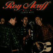 King Of Country Music by Roy Acuff