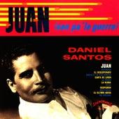 Juan (va pa' la guerra) by Daniel Santos