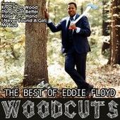 Wood Cuts: The Best of Eddie Floyd by Eddie Floyd