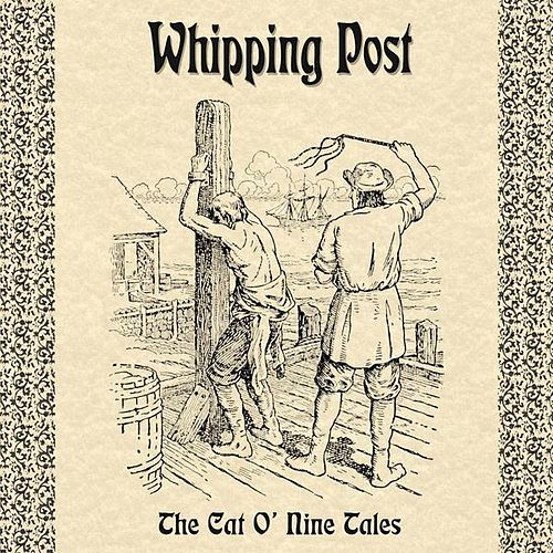 The Cat O' Nine Tales by Whipping Post