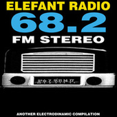 Elefant Radio 68.2 FM Stereo by Various Artists