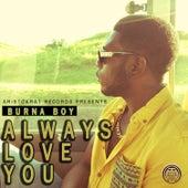 Always Love You by Burna Boy