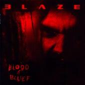 Blood and Belief van Blaze Bayley