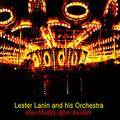 One Medley After Another von Lester Lanin