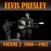 Volume 2 1960 - 1962 von Elvis Presley