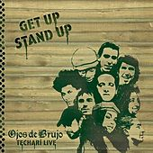 Get Up Stand Up by Ojos De Brujo
