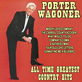 All Time Greatest Country Hits: The Best of Porter Wagoner de Various Artists