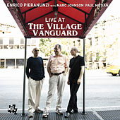 Enrico Pieranunzi Live At The Village Vanguard by Enrico Pieranunzi