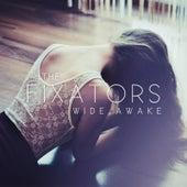 Wide Awake by The Fixators