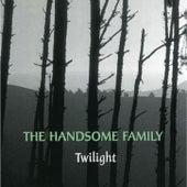 Twilight von The Handsome Family