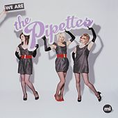 We Are The Pipettes de The Pipettes