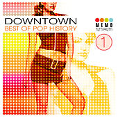Downtown - Best of Pop History Vol. 1 by Various Artists