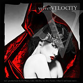 Velvet Velocity Vol. 1 de Various Artists