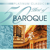 Platinum Classics: 50 Best of Baroque by Various Artists
