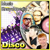 Music Encyclopedia of Disco von Various Artists
