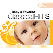 Baby's Favourite Classical Hits by Various Artists