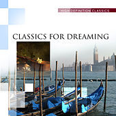 Classics for Dreaming by Various Artists