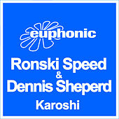 Karoshi by Ronski Speed