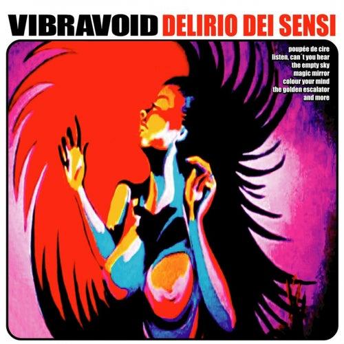 Delirio Dei Sensi von Vibravoid