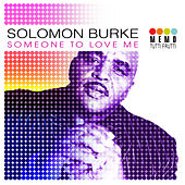Someone To Love Me by Solomon Burke