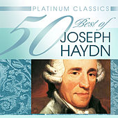 Platinum Classics: 50 Best of Haydn by Various Artists
