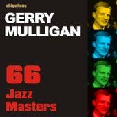 66 Jazz Masters by Gerry Mulligan von Gerry Mulligan