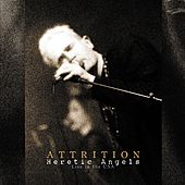 Heretic Angels (Live In The USA 1999) (Remastered) by Attrition