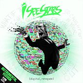 Digital Renegade [Instrumental Version] by I See Stars