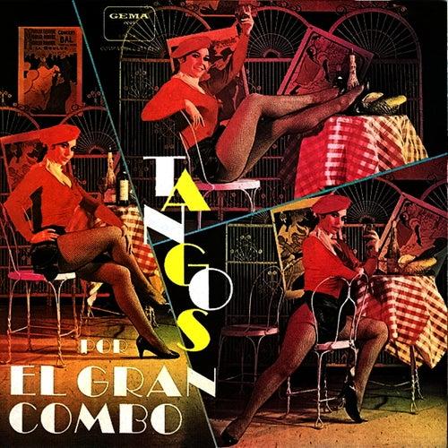Tangos by El Gran Combo De Puerto Rico