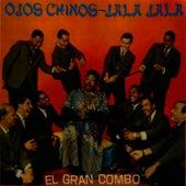 Ojos Chinos - Jala Jala by El Gran Combo De Puerto Rico
