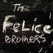 The Felice Brothers von The Felice Brothers