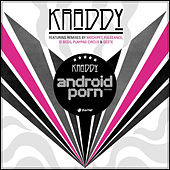 Android Porn Remixes by Kraddy