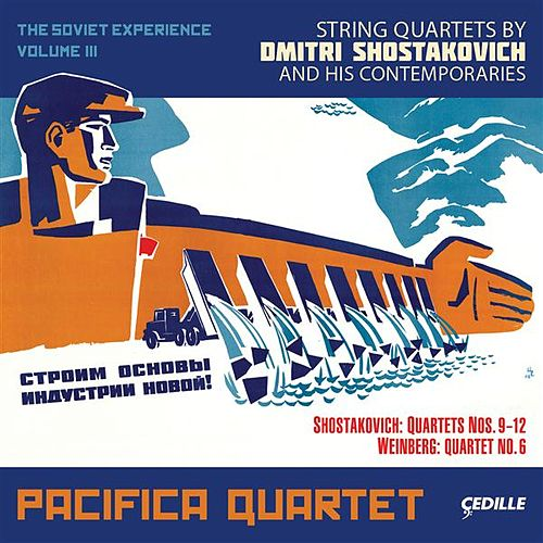 The Soviet Experience, Vol. 3 by Pacifica Quartet