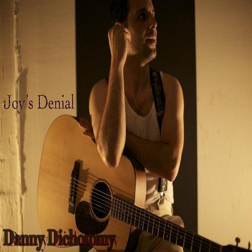 Joy's Denial by Danny Dichotomy