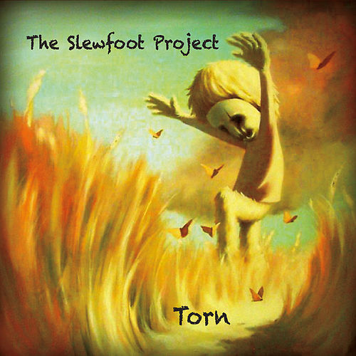 Torn by The Slewfoot Project
