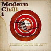Modern Chill Vol. 1 (electronic Meets Organic) by Various Artists
